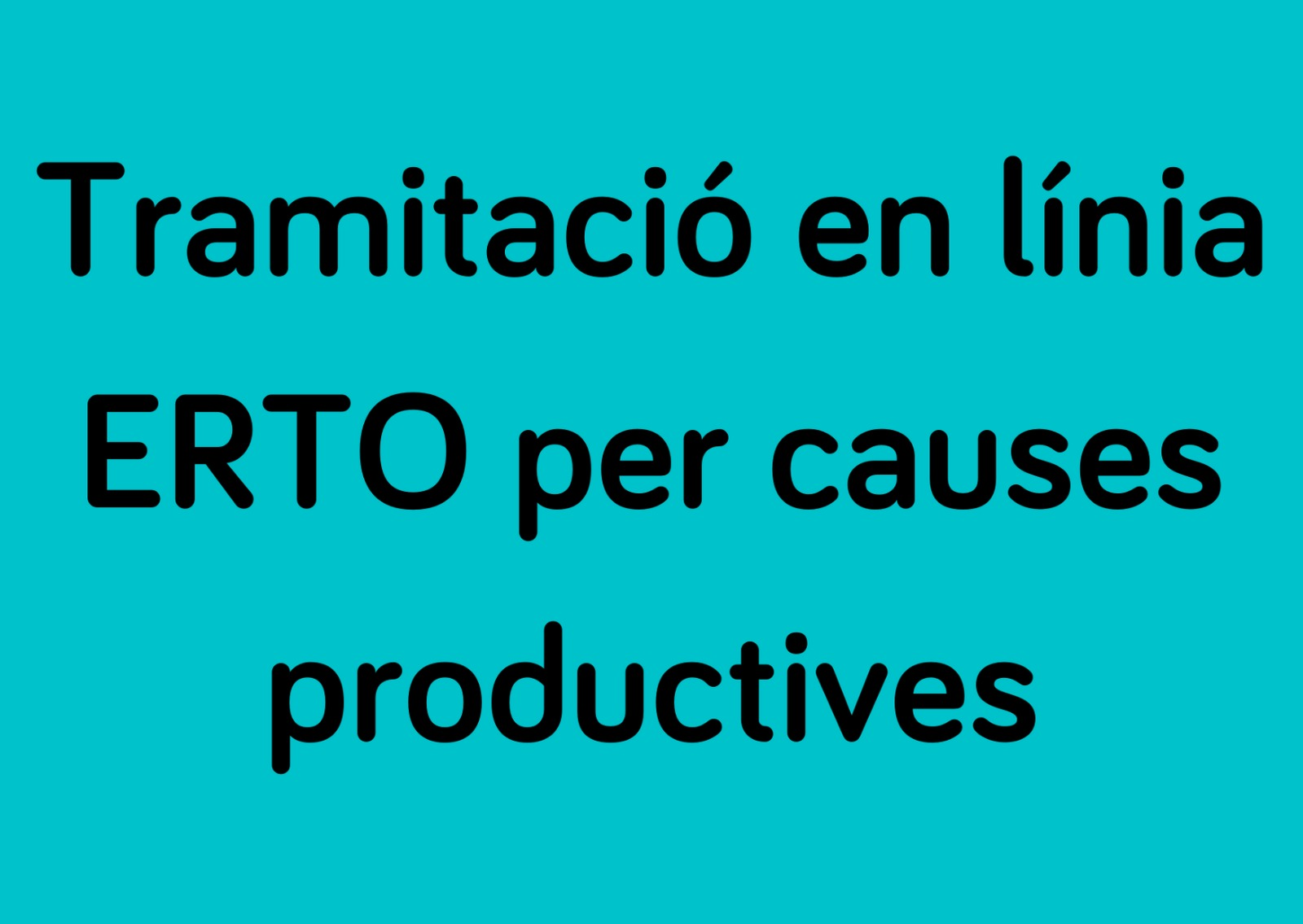 Tramitació ERTO Causes Productives